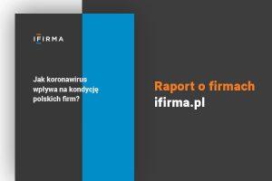 Jak koronawirus wpływa na kondycję polskich firm? RAPORT