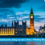 Sprzedaż usług na rzecz przedsiębiorcy z Wielkiej Brytanii w 2021 roku